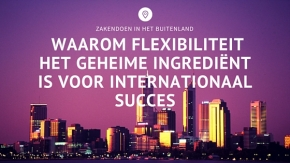 internationaal zakendoen & flexibiliteit